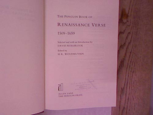 The Penguin Book of Renaissance Verse: 1509-1659 by David Norbrook