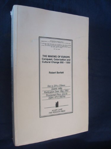 The Making of Europe By Robert Bartlett