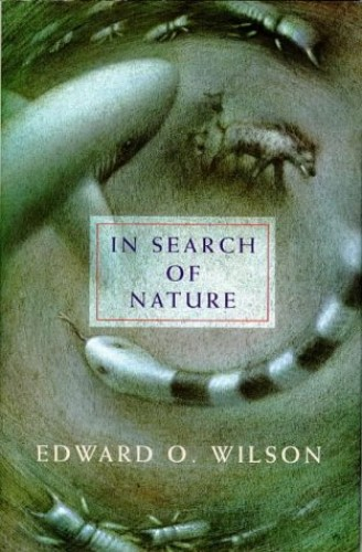 In Search of Nature (Allen Lane Science) By Edward O. Wilson