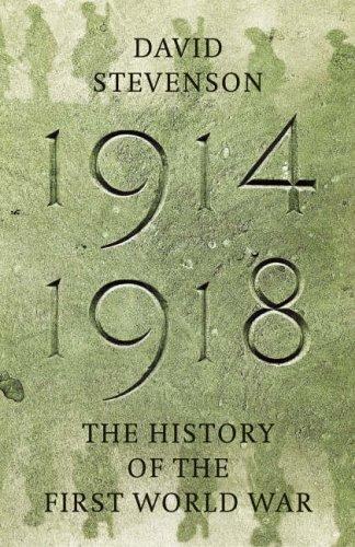 1914-1918 By David Stevenson