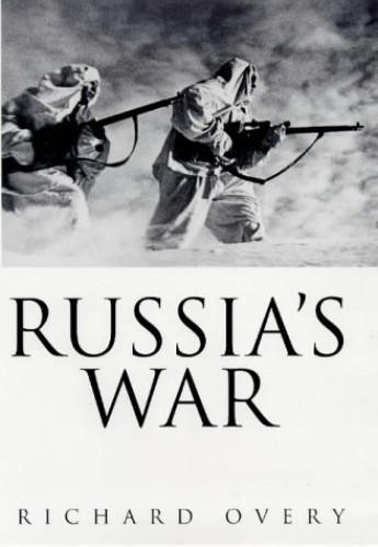 Russia's War By R. J. Overy