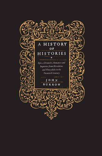 A History of Histories By John Burrow