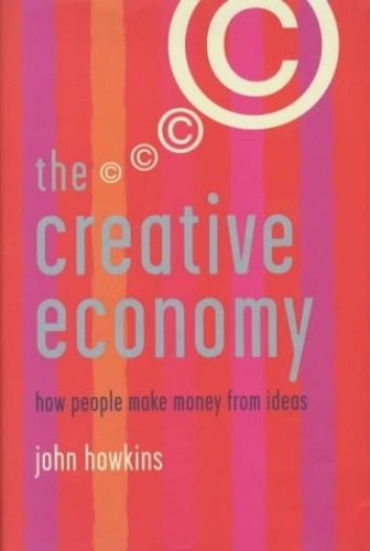 The Creative Economy By John Howkins
