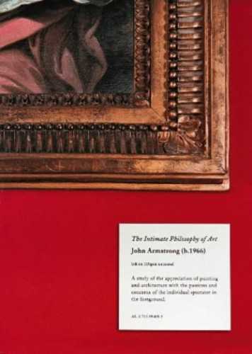 The Intimate Philosophy of Art By Dr. John Armstrong