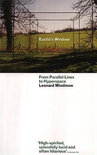 Euclid's Window By Leonard Mlodinow