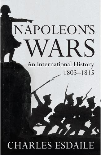 Napoleon's Wars By Charles J. Esdaile