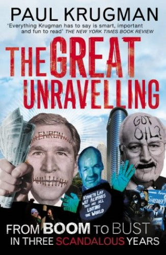 The Great Unravelling By Paul Krugman