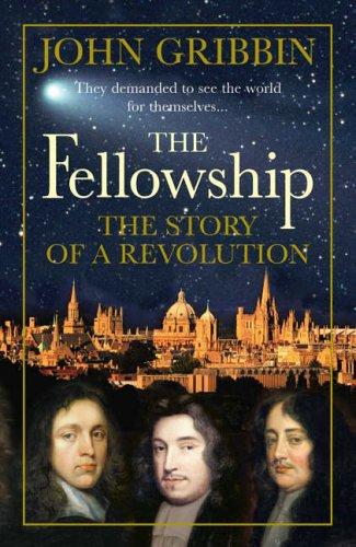 The Fellowship By John Gribbin