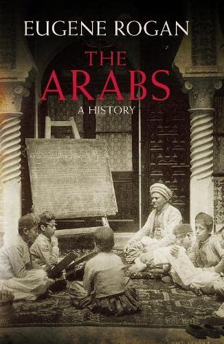 The Arabs By Eugene Rogan