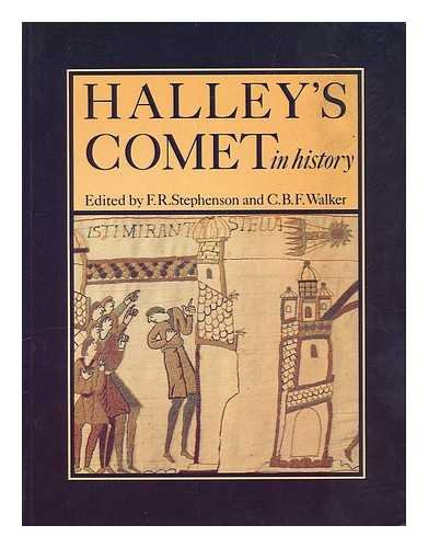 Halley's Comet in History By F.R. Stephenson