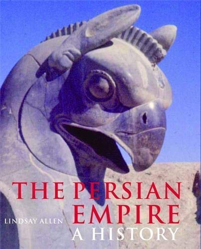 Persian Empire: A History By Lindsay Allen