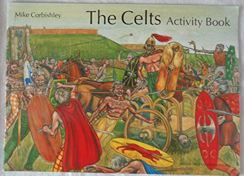 The Celts Activity Book By Mike Corbishley