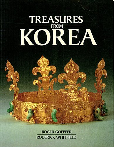 Treasures from Korea By R. Goepper