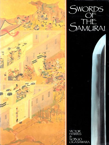 Swords of the Samurai By Victor Harris