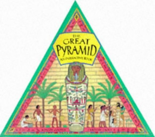 The Great Pyramid: An Interactive Book by Roscoe Cooper