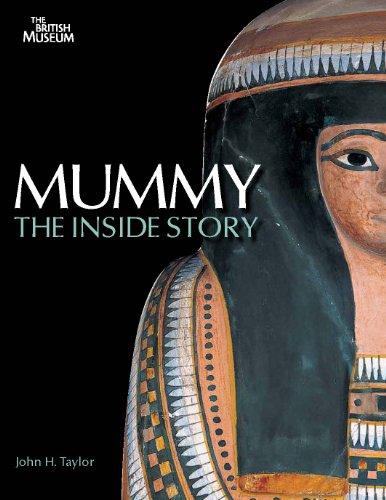 Mummy: The Inside Story By John H. Taylor