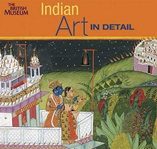Indian Art in Detail By Anna L. Dallapiccola