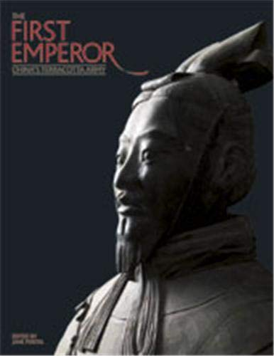 The First Emperor: China's Terracotta Army by Jane Portal