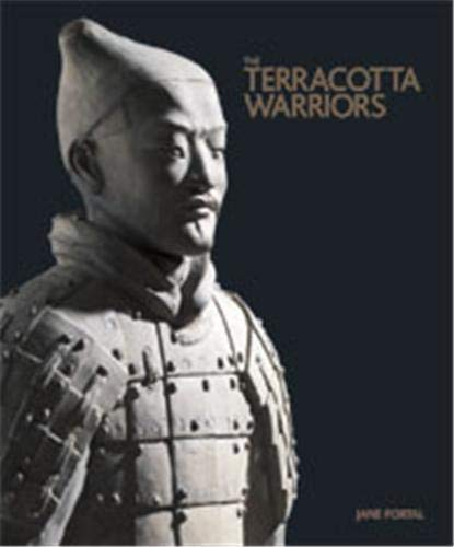 The Terracotta Warriors by Jane Portal