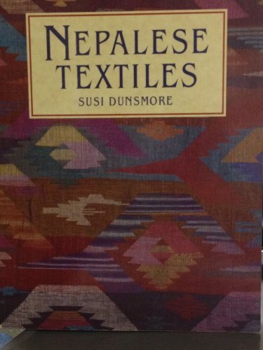 Nepalese Textiles By Susi Dunsmore