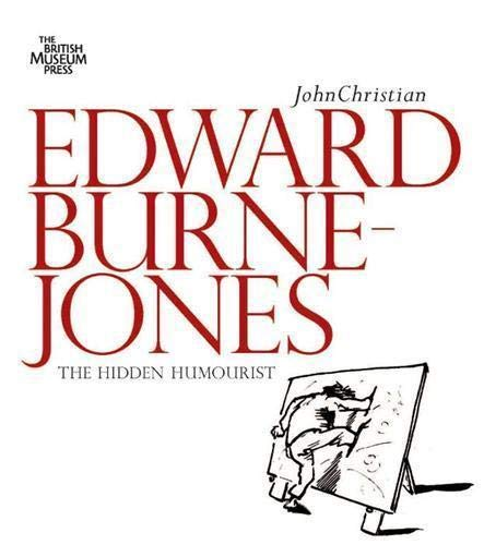 Edward Burne-Jones By John Christian