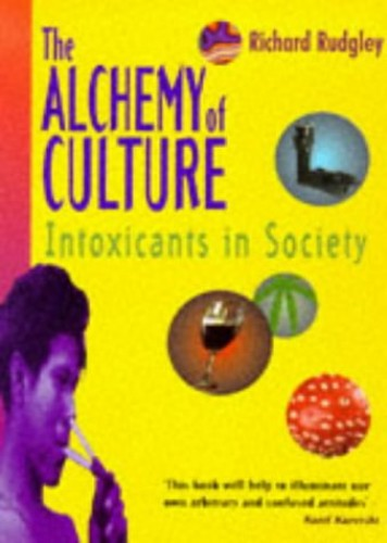 The Alchemy of Culture By Richard Rudgley