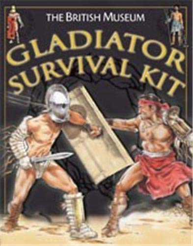 British Museum Gladiator Survival Kit, The By Mike Corbishley
