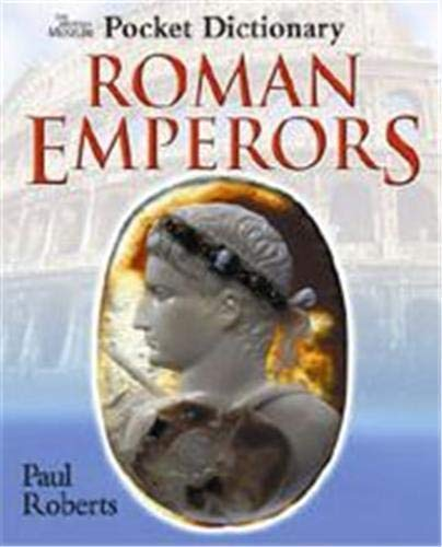 British Museum Pocket Dictionary of Roman Emperors, The By Paul Roberts