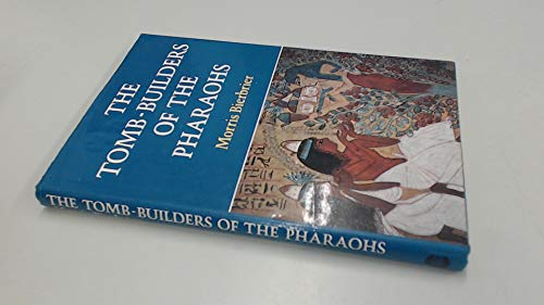 Tomb Builders of the Pharaohs By M.L. Bierbrier