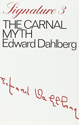 Carnal Myth By Edward Dahlberg