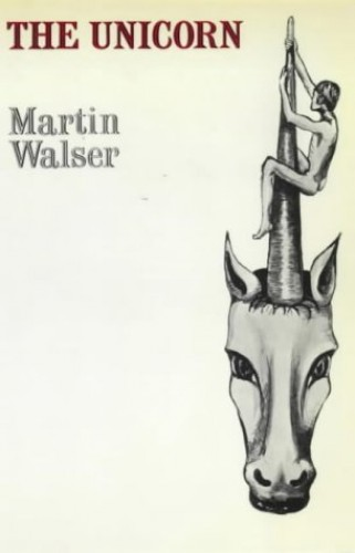 The Unicorn By Martin Walser