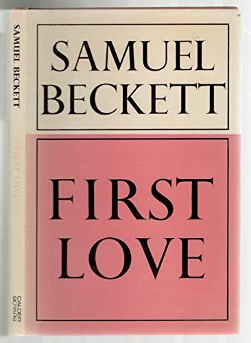 First Love By Samuel Beckett