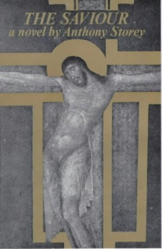 The Saviour By Anthony Storey