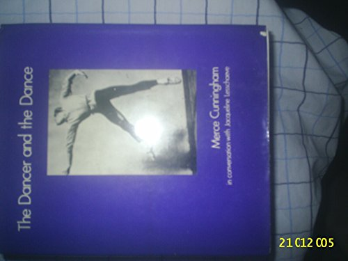 The Dancer and the Dance By Merce Cunningham