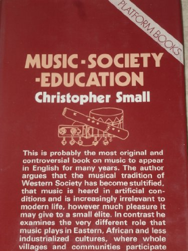 Music, Society, Education By Christopher Small