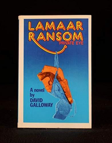 Lamaar Ransom By David Galloway