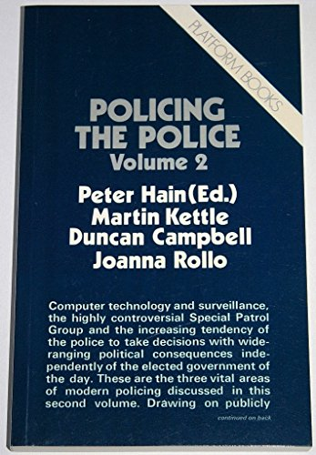 Policing the Police Volume 2 By Peter Hain