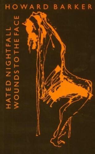 Hated Nightfall By Howard Barker