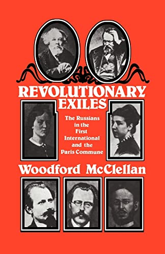 Revolutionary Exiles By Woodford McClellan