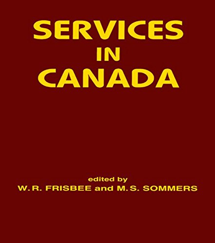 Services in Canada by Edited by W. R. Frisbee