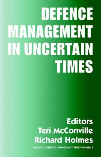 Defence Management in Uncertain Times by Teri McConville
