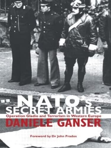 NATO's Secret Armies By Daniele Ganser