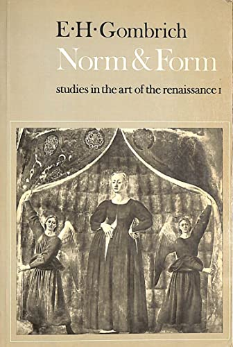Norm and Form By Ernst H. Gombrich