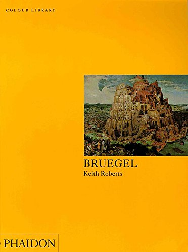 Bruegel (Phaidon Colour Library) By Christopher Brown