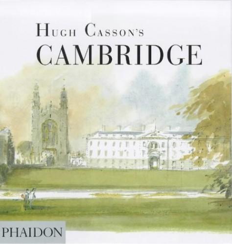 Hugh Casson's Cambridge By Sir Hugh Casson