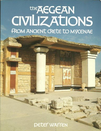 Aegean Civilization, The (The making of the past) By Peter Warren