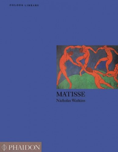 Matisse (Colour Library) By Nicholas Watkins