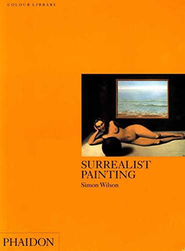 Surrealist Painting (Colour Library) By Simon Wilson