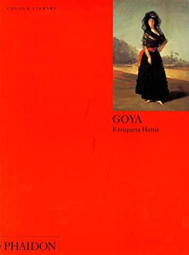 Goya (Colour Library) By Enriqueta Harris