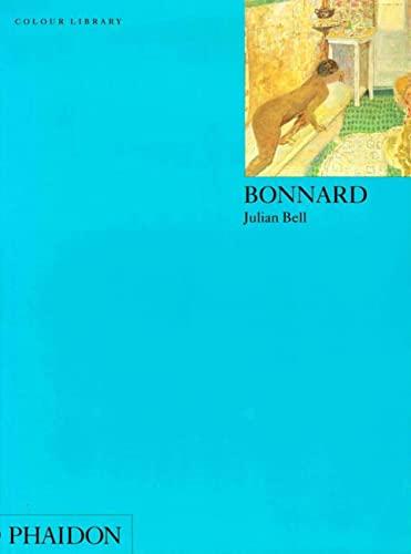 Bonnard (Colour Library) By Julian Bell